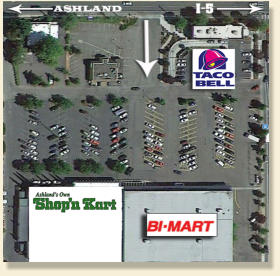 Ashland's Shop'n Kart is next to BI-MART and Taco Bell.  South Ashland Exit